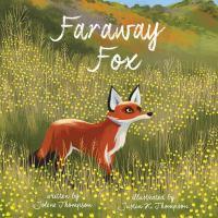 Faraway+fox by Thompson, Jolene © 2016 (Added: 9/8/16)