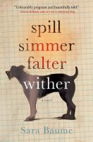 Cover art for Spill Simmer Falter Wither