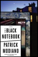 The Black Notebook : A Novel by Modiano, Patrick © 2016 (Added: 10/6/16)