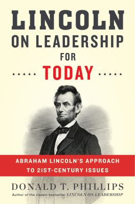 cover of Lincoln on Leadership for Today: Abraham Lincoln's Approach to Twenty-First-Century Issues