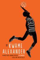 Rebound by Alexander, Kwame © 2018 (Added: 5/17/18)