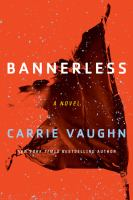 Bannerless by Vaughn, Carrie © 2017 (Added: 7/18/17)