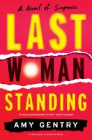 Last Woman Standing by Gentry, Amy © 2019 (Added: 1/16/19)