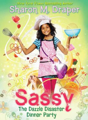 cover photo: Sassy: The Dazzle Disaster Dinner Party