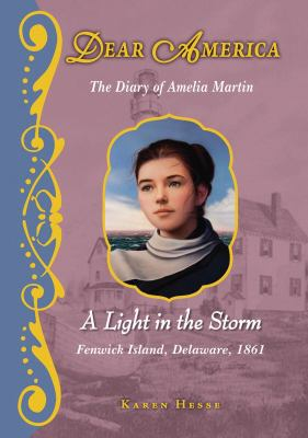 cover photo: A Light in the Storm: The Diary of Amelia Martin