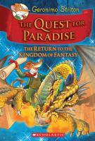 The+quest+for+paradise++the+return+to+the+kingdom+of+fantasy by Stilton, Geronimo © 2010 (Added: 9/1/16)