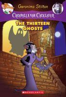 The+thirteen+ghosts by Stilton, Geronimo © 2011 (Added: 3/31/16)