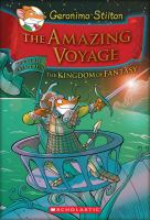 The+amazing+voyage++the+third+adventure+in+the+kingdom+of+fantasy by Stilton, Geronimo © 2011 (Added: 12/6/17)