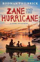 Zane and the hurricane : a story of Katrina
