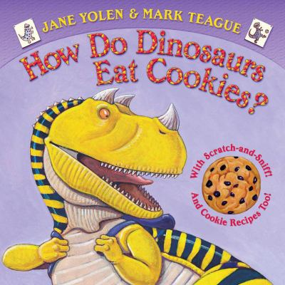 cover photo: How do Dinosaurs eat Cookies?