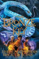 The Bronze Key by Black, Holly © 2016 (Added: 8/30/16)