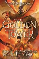 The Golden Tower by Black, Holly © 2018 (Added: 9/9/19)