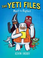 Book cover: The Yeti Files 1: Meet the Bigfeet