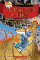 The+volcano+of+fire++the+fifth+adventure+in+the+kingdom+of+fantasy by Stilton, Geronimo © 2013 (Added: 9/1/16)