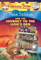 Thea+stilton+and+the+journey+to+the+lions+den by Stilton, Thea © 2013 (Added: 12/6/17)