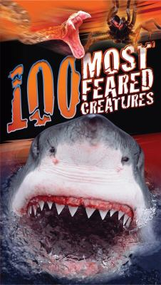 Cover image for 100 most feared creatures