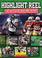 Highlight Reel The Top Plays in Super Bowl History