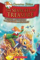 The+search+for+treasure++the+sixth+adventure+in+the+kingdom+of+fantasy by Stilton, Geronimo © 2014 (Added: 9/1/16)