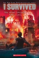 I+survived+the+great+chicago+fire+1871 by Tarshis, Lauren © 2015 (Added: 8/31/16)