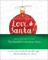 Love+santa by Brockenbrough, Martha © 2017 (Added: 11/14/17)