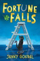 Fortune+falls by Goebel, Jenny © 2016 (Added: 5/24/16)