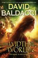 The Width Of The World by Baldacci, David © 2017 (Added: 8/30/17)