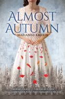 Almost Autumn by Kaurin, Marianne © 2017 (Added: 2/26/18)