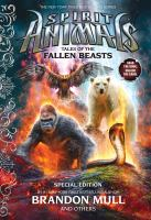 Spirit+animals++tales+of+the+fallen+beasts by Mull, Brandon © 2016 (Added: 5/18/17)