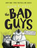 The+bad+guys+in+mission+unpluckable by Blabey, Aaron © 2017 (Added: 3/6/17)
