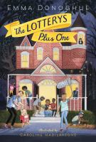 The+lotterys+plus+one by Donoghue, Emma © 2017 (Added: 4/4/17)