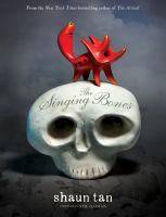 The Singing Bones : Inspired By Grimms' Fairy Tales by Tan, Shaun © 2016 (Added: 10/17/16)