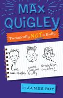 Max Quigley: Technically Not a Bully