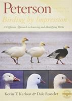 Birding By Impression : A Different Approach To Knowing And Identifying Birds by Karlson, Kevin © 2015 (Added: 7/20/15)