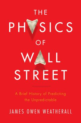 Cover image for The physics of Wall Street 