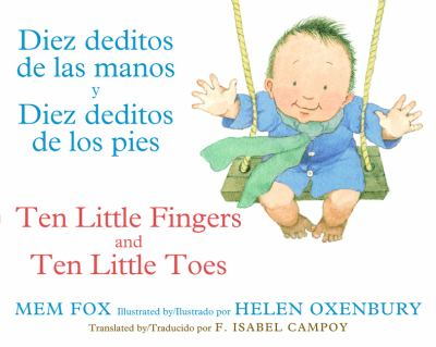 Cover image for Diez deditos de las manos y diez deditos de los pies = Ten little fingers and ten little toes