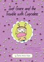 Cover art for Just Grace and the Trouble with Cupcakes