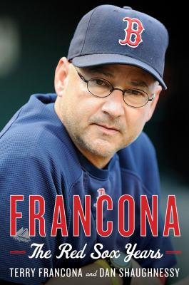 Cover image for Francona : the Red Sox years 
