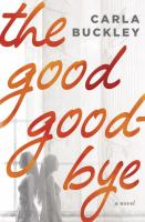 Cover art for The Good Good-Bye