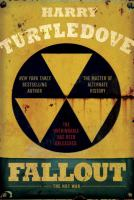 Fallout : The Hot War by Turtledove, Harry © 2016 (Added: 7/19/16)