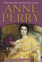 The Angel Court Affair : A Charlotte And Thomas Pitt Novel by Perry, Anne © 2015 (Added: 3/31/15)