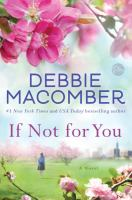 If Not For You : A Novel by Macomber, Debbie © 2017 (Added: 3/21/17)