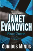 Curious Minds : A Knight And Moon Novel by Evanovich, Janet © 2016 (Added: 8/18/16)