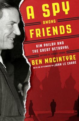 cover of A Spy Among Friends