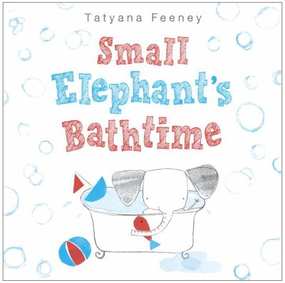cover of Small Elephant's Bathtime