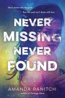 Never Missing, Never Found by Panitch, Amanda © 2016 (Added: 7/19/16)