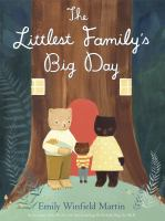 The+littlest+familys+big+day by Martin, Emily Winfield © 2016 (Added: 2/2/17)