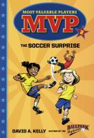 The+soccer+surprise by Kelly, David A. (David Andrew) © 2016 (Added: 6/27/16)