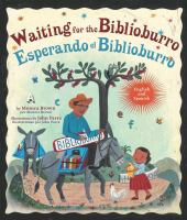 Waiting+for+the+biblioburro++esperando+el+biblioburro by Brown, Monica © 2016 (Added: 7/18/17)