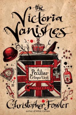 Details about The Victoria vanishes : a Peculiar Crimes Unit mystery