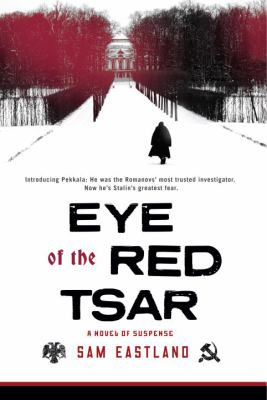Details about Eye of the Red Tsar : a novel of suspense